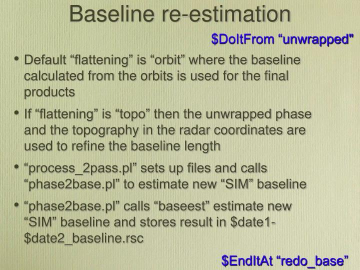 Baseline re-estimation