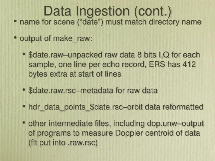 Data Ingestion (cont.)
