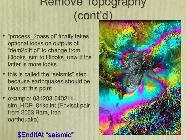 Remove Topography (cont'd)