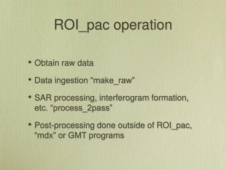 Roi pac operation