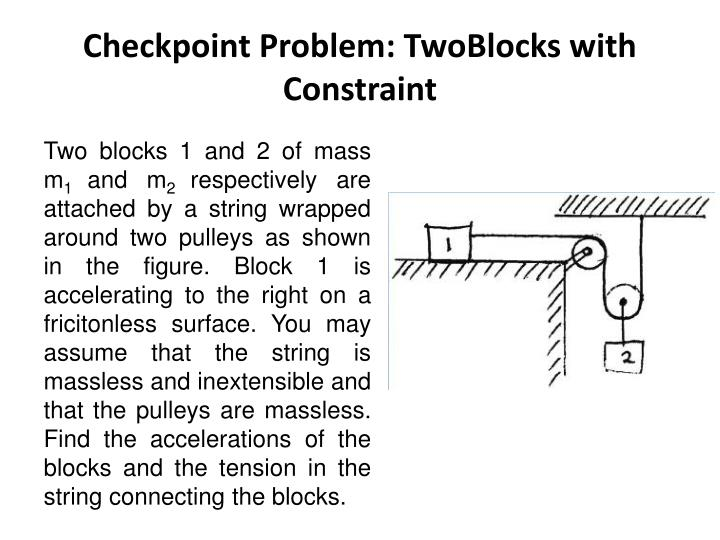 Checkpoint Problem: TwoBlocks with Constraint
