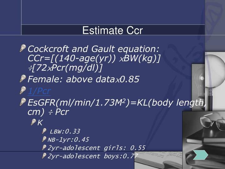 Estimate Ccr