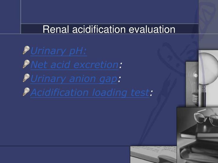 Renal acidification evaluation