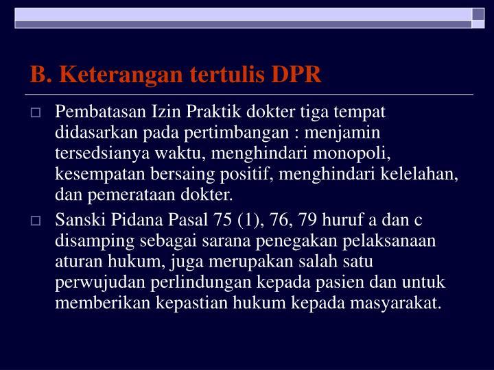 B. Keterangan tertulis DPR