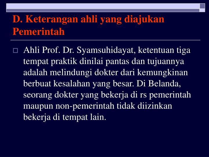 D. Keterangan ahli yang diajukan Pemerintah