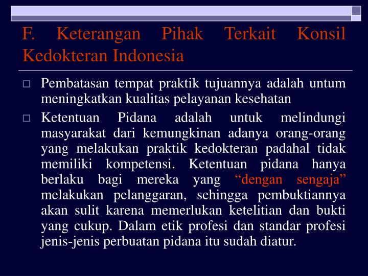 F. Keterangan Pihak Terkait Konsil Kedokteran Indonesia