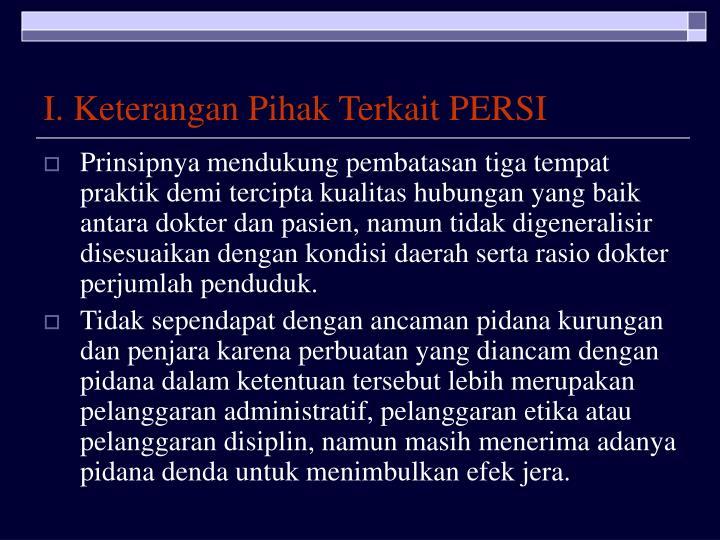 I. Keterangan Pihak Terkait PERSI