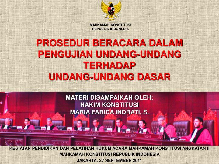 prosedur beracara dalam pengujian undang undang terhadap undang undang dasar