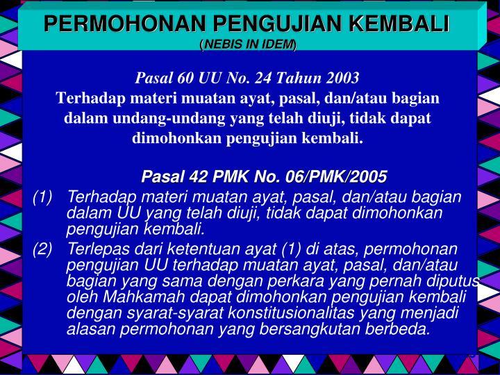 Pasal 60 UU No. 24 Tahun 2003