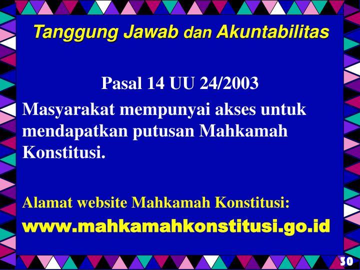 Pasal 14 UU 24/2003