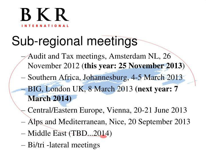 Audit and Tax meetings, Amsterdam NL, 26 November 2012 (