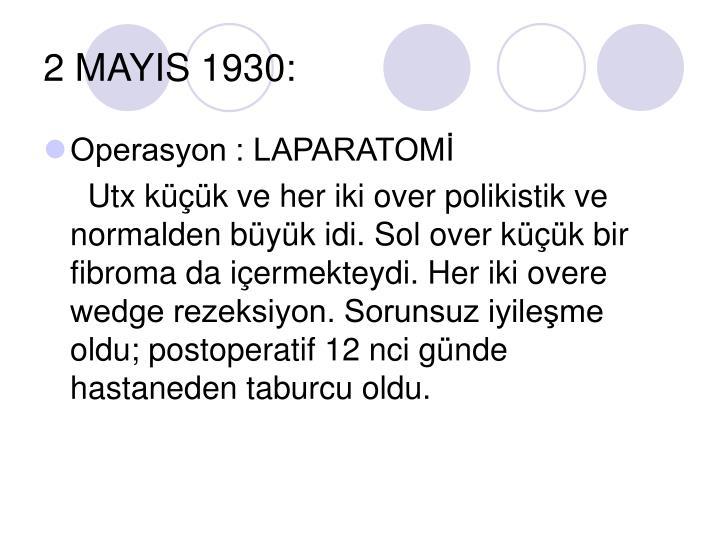 2 MAYIS 1930: