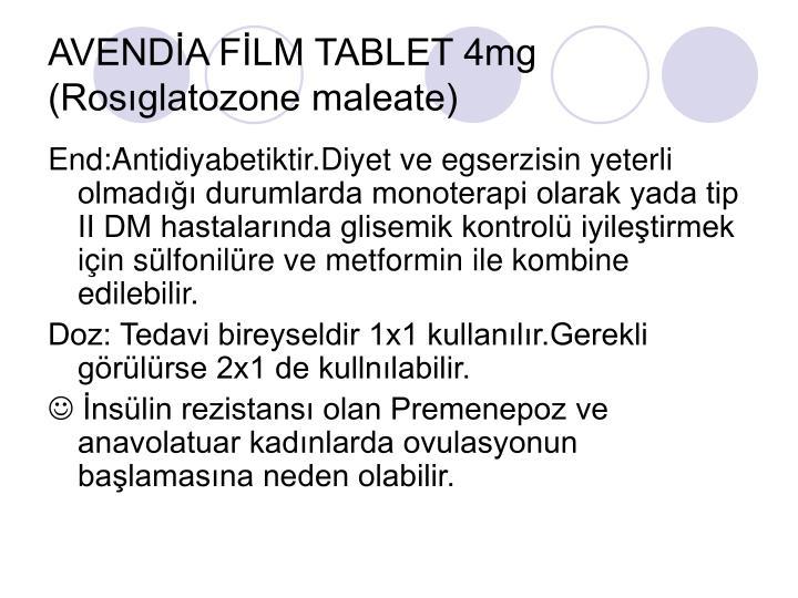 AVENDİA FİLM TABLET 4mg