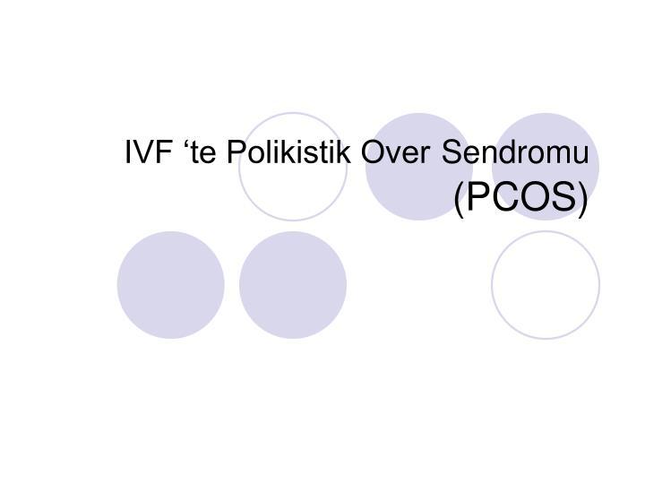 IVF 'te Polikistik Over