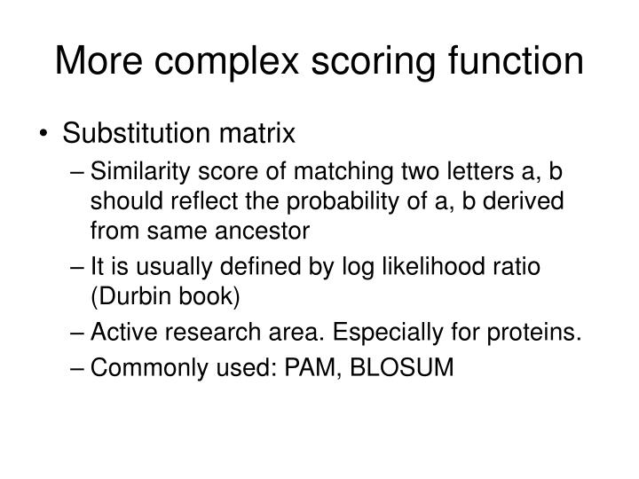 More complex scoring function