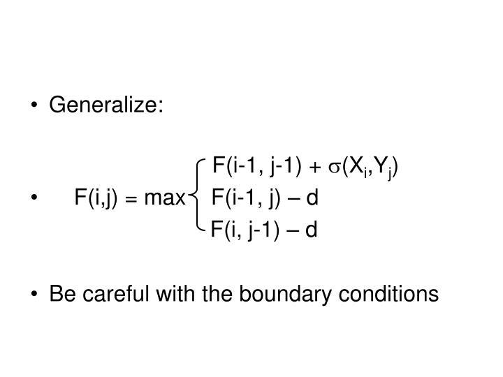 Generalize: