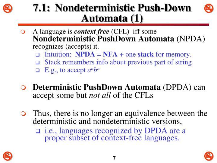 7.1:Nondeterministic Push-Down Automata (1)