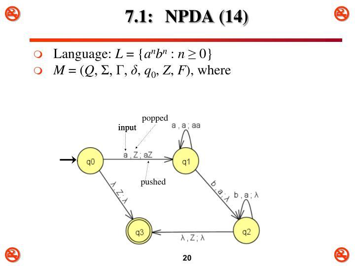 7.1: NPDA (14)