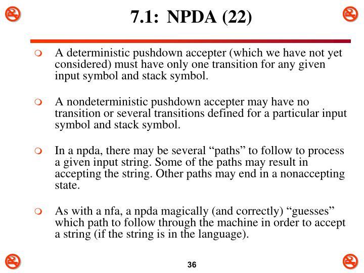 7.1:NPDA (22)
