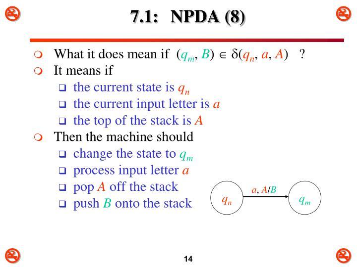7.1: NPDA (8)