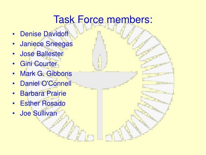 Task Force members: