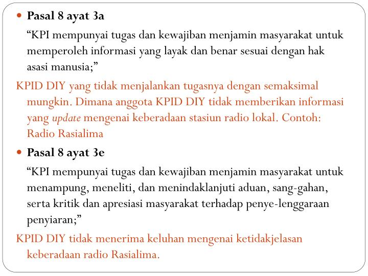 Pasal 8 ayat 3a