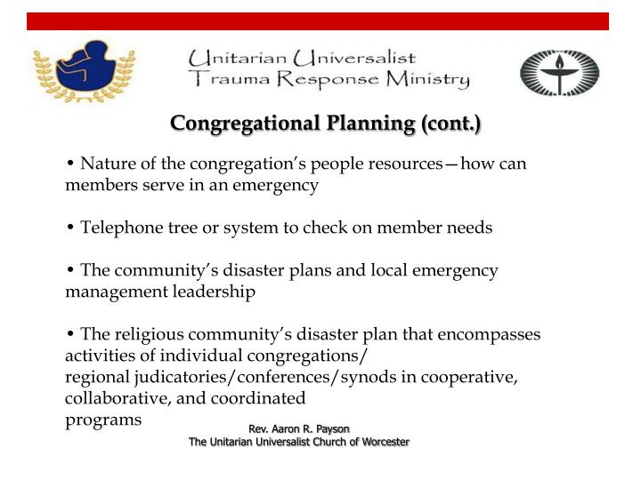 • Nature of the congregation's people resources—how can members serve in an emergency