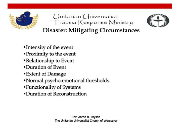 Disaster: Mitigating Circumstances