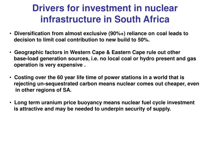 Drivers for investment in nuclear infrastructure in South Africa