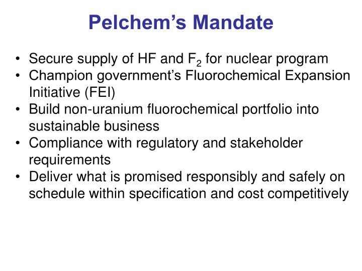 Pelchem's Mandate