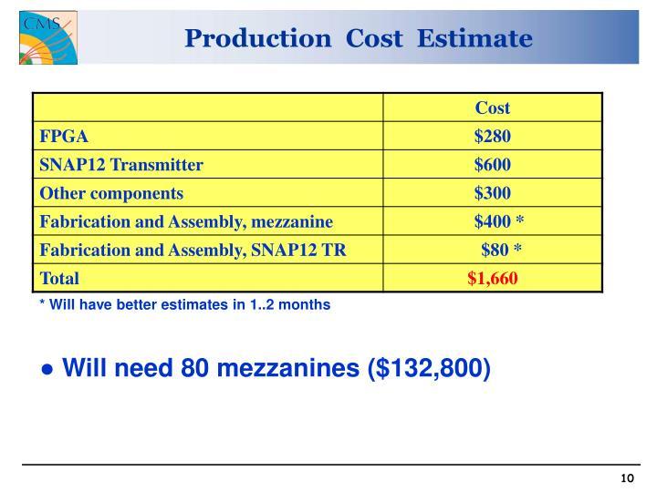 Production  Cost  Estimate