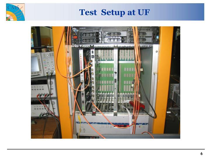 Test  Setup at UF