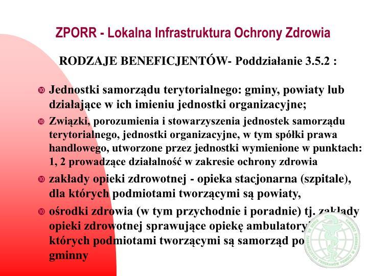 ZPORR - Lokalna Infrastruktura Ochrony Zdrowia