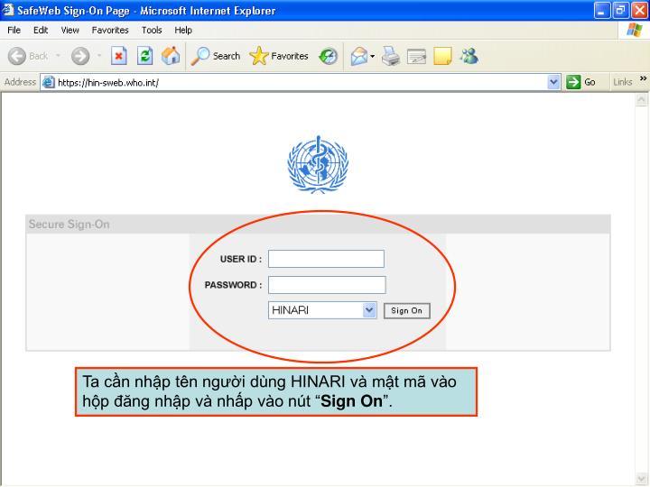 """Ta cần nhập tên người dùng HINARI và mật mã vào hộp đăng nhập và nhấp vào nút """""""