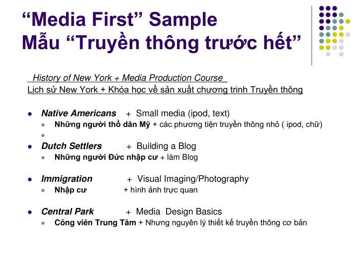 """Media First"" Sample"