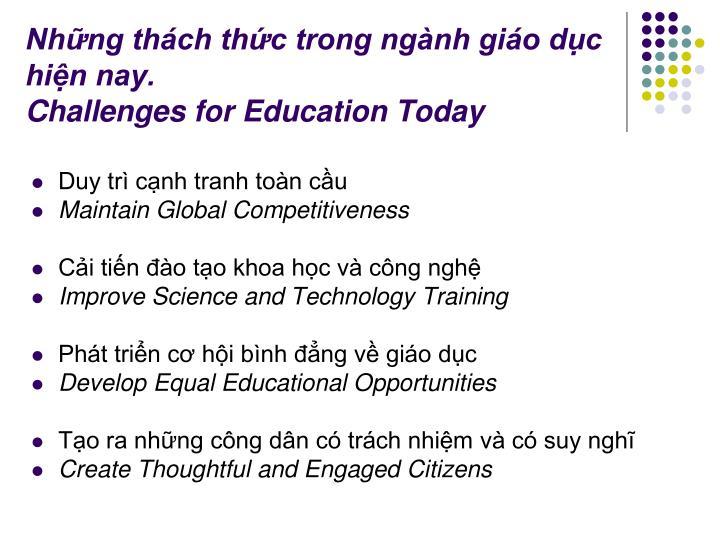 Những thách thức trong ngành giáo dục hiện nay.