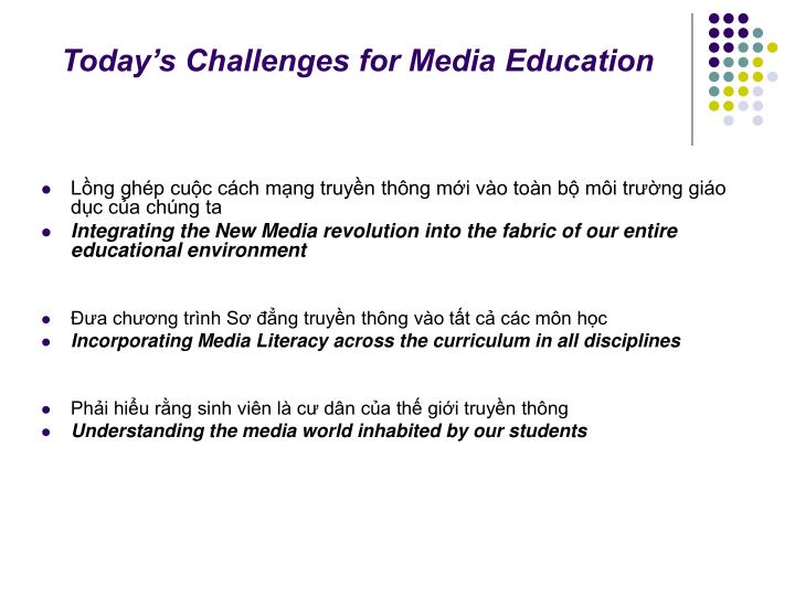 Today's Challenges for Media Education