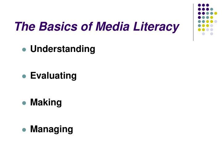 The Basics of Media Literacy
