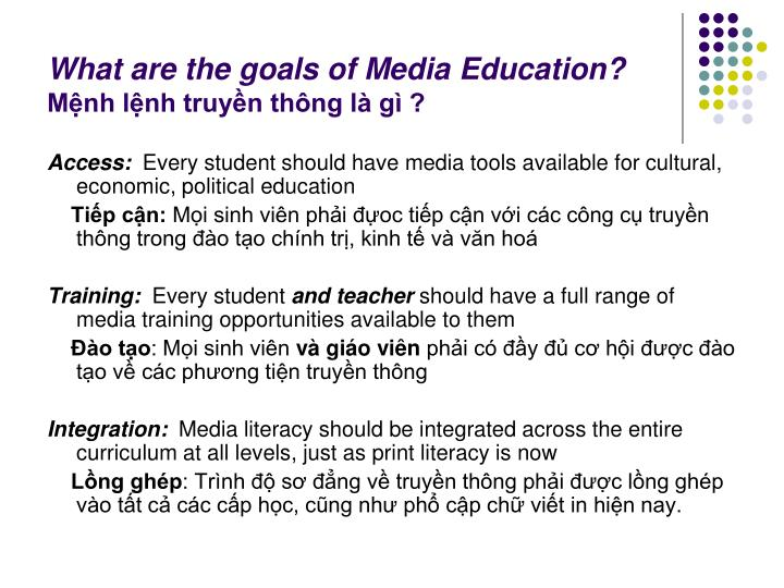 What are the goals of Media Education?