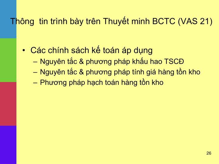 Thông  tin trình bày trên Thuyết minh BCTC (VAS 21)
