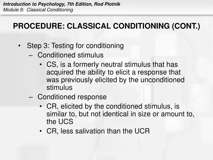 PROCEDURE: CLASSICAL CONDITIONING (CONT.)