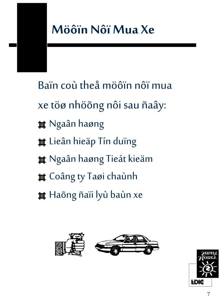 Möôïn Nôï Mua Xe
