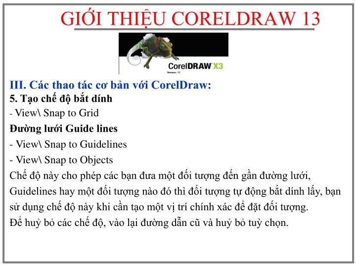 III. Các thao tác cơ bản với CorelDraw: