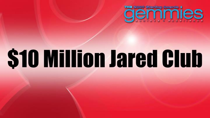 $10 Million Jared Club