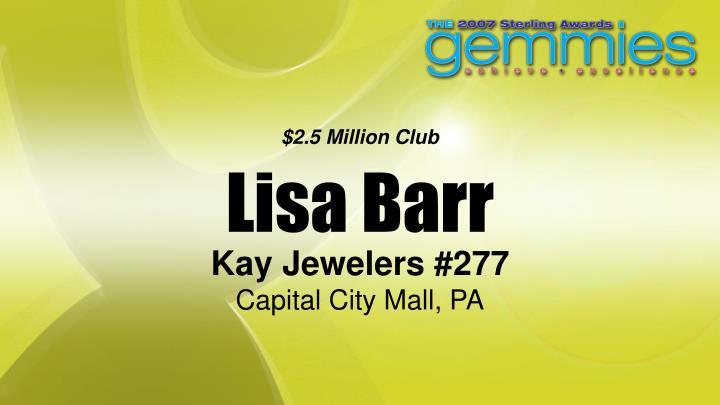 $2.5 Million Club