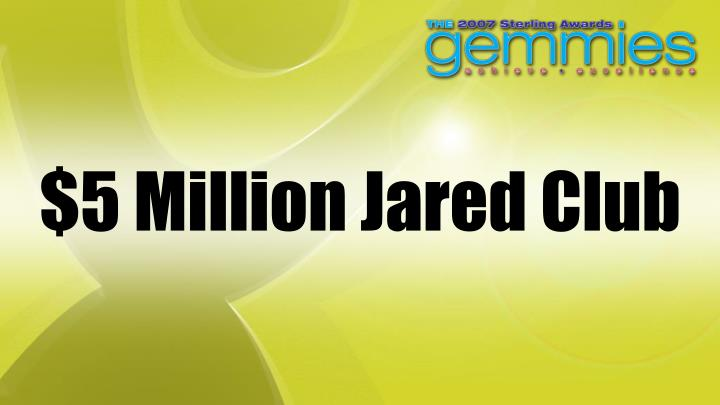 $5 Million Jared Club