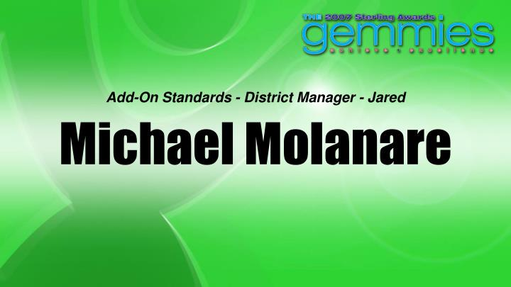 Add-On Standards - District Manager - Jared