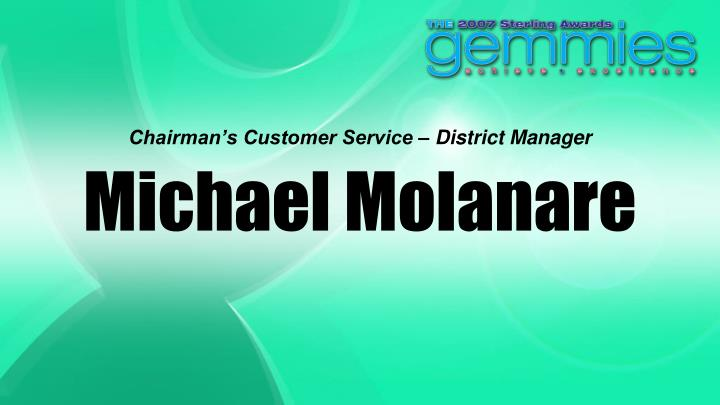 Chairman's Customer Service – District Manager