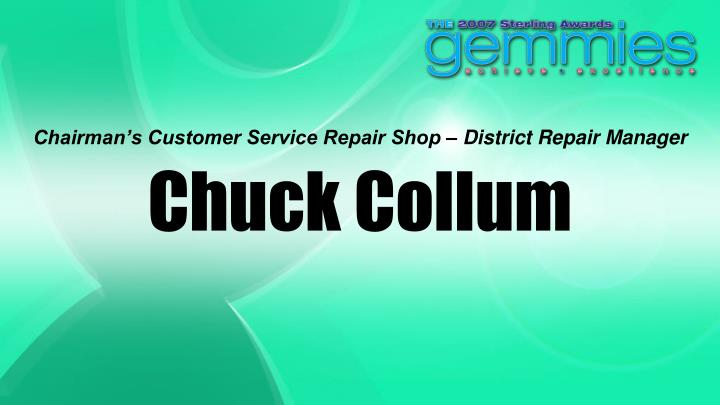 Chairman's Customer Service Repair Shop – District Repair Manager