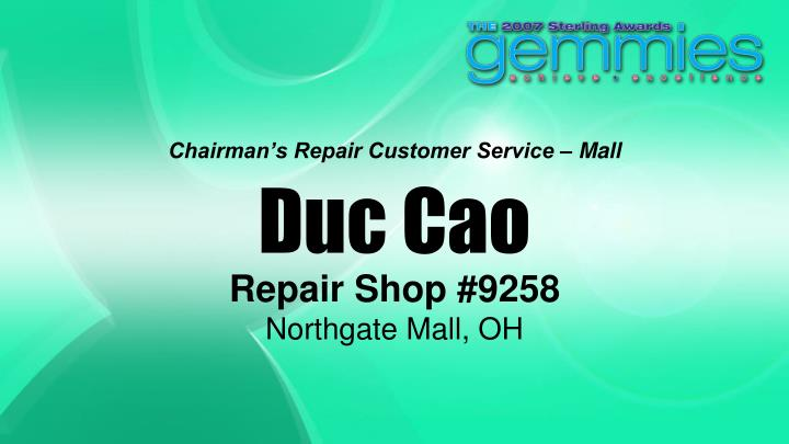 Chairman's Repair Customer Service – Mall